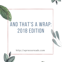 And That's a Wrap: 2018 Edition
