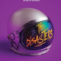 Ridiculously Awesome and Fun: The Disasters by M.K. England
