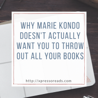 Why Marie Kondo Doesn't Actually Want You To Throw Out All Your Books