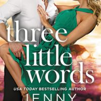 Chef Heroes & Road Trips: Three Little Words by Jenny Holiday