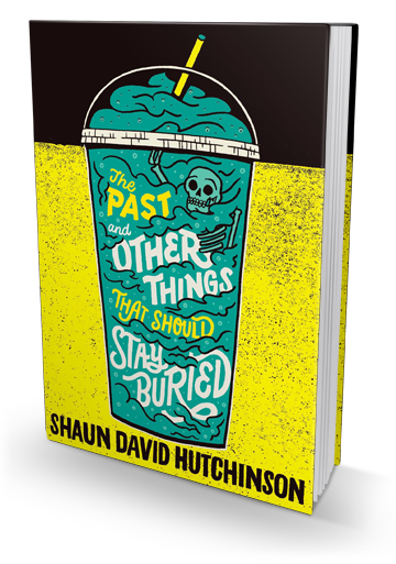Incredibly Hilarious and Deeply Sad: The Past and Other Things That Should Stay Buried