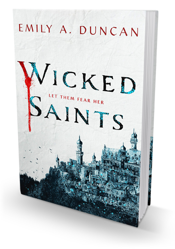 Gritty Characters: Wicked Saints by Emily A. Duncan