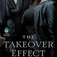 The Beginning of An Exciting Family Saga: The Takeover Effect by Nisha Sharma