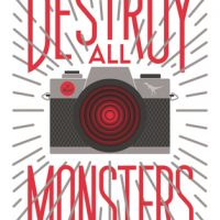 Review: Destroy All Monsters by Sam J. Miller
