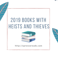 2019 Books with Heists and Thieves