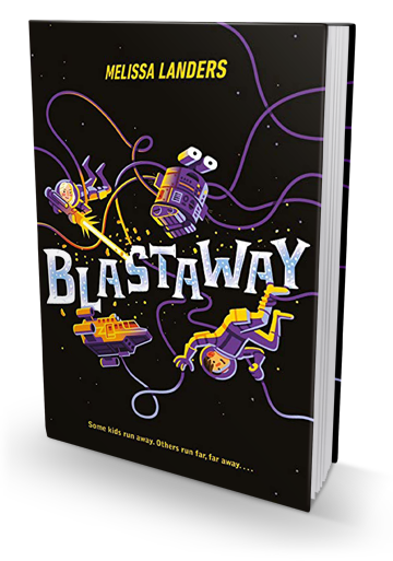 Cute But The Science is Lacking: Blastaway by Melissa Landers