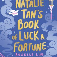 So Much Food and Softness: Natalie Tan's Book of Fortune by Roselle Lim
