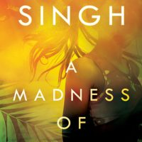 Hits All the Right Notes: A Madness of Sunshine by Nalini Singh
